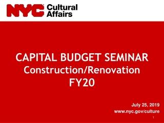 CAPITAL BUDGET SEMINAR Construction/Renovation FY20