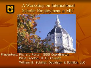 A Workshop on International  Scholar Employment at MU