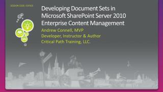 Developing Document Sets in  Microsoft SharePoint Server 2010  Enterprise Content Management