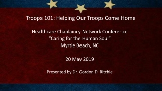 Troops 101: Helping Our Troops Come Home