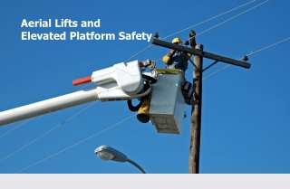 Aerial Lifts and Elevated Platform Safety