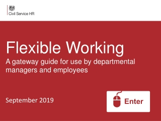 Flexible Working A gateway guide for use by departmental managers and employees September 2019