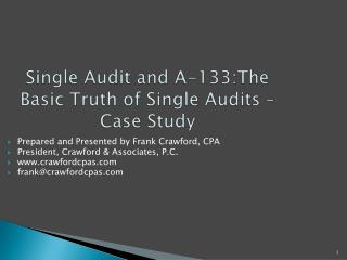 Single Audit and A-133:The Basic Truth of Single Audits   Case Study