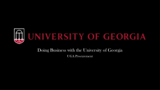 Doing Business with the University of Georgia UGA Procurement