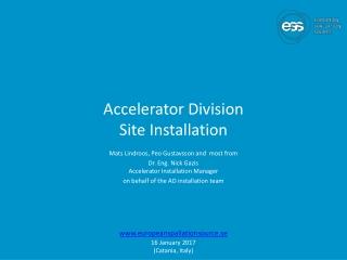 Accelerator Division Site Installation