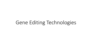 Gene Editing Technologies