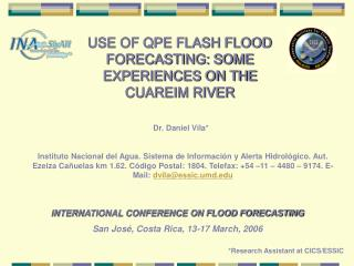 USE OF QPE FLASH FLOOD FORECASTING: SOME EXPERIENCES ON THE CUAREIM RIVER