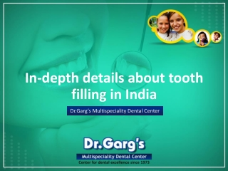 In-depth details about tooth filling in India