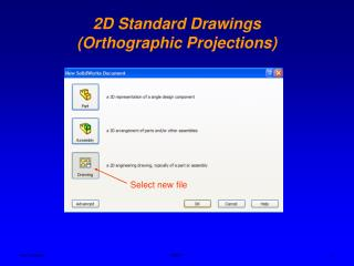 2D Standard Drawings  (Orthographic Projections)