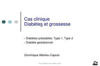 Cas clinique Diabète s  et grossesse