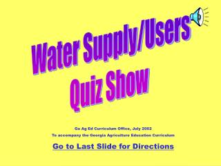 Water Supply/Users Quiz Show