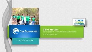 Steve Bradley senior director – environmental sustainability Cox Enterprises, Inc.