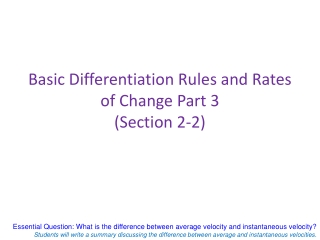 Basic Differentiation Rules and Rates of Change Part 3 (Section 2-2)