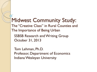 """Midwest Community Study: The """"Creative Class"""" in Rural Counties and The Importance of Being Urban"""