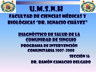 """Facultad de ciencias médicas y biológicas """"Dr. Ignacio chávez """""""