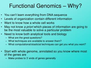 Functional Genomics   Why