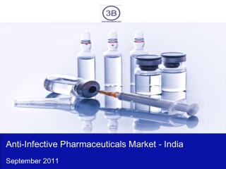 Anti-Infective Pharmaceuticals Market in India 2012