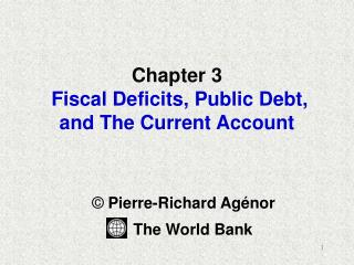 Chapter 3 Fiscal Deficits, Public Debt, and The Current Account