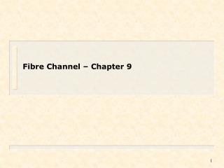 Fibre Channel – Chapter 9