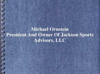 Michael Ornstein Is The President And Owner Of Jackson Sport