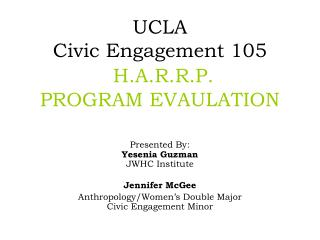 UCLA Civic Engagement 105 H.A.R.R.P. PROGRAM EVAULATION