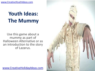 Youth Ideas: The Mummy