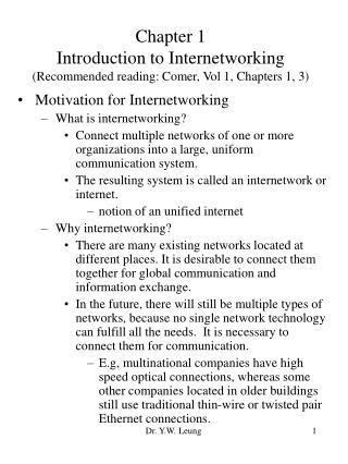 Chapter 1 Introduction to Internetworking (Recommended reading: Comer, Vol 1, Chapters 1, 3)