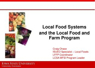 Local Food Systems and the Local Food and Farm Program