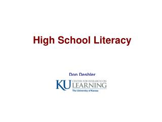 High School Literacy Don Deshler