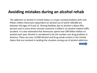 Avoiding mistakes during an alcohol rehab