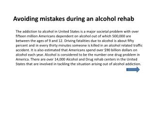Avoiding mistakes during an alcohol rehab
