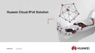 Huawei Cloud IPv6 Solution