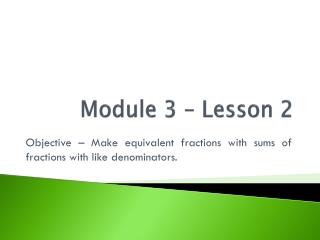 Module 3 – Lesson 2