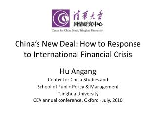 China s New Deal: How to Response to International Financial Crisis