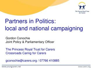Partners in Politics: local and national campaigning