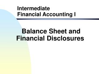 Balance Sheet and Financial Disclosures