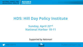HD5: Hill Day Policy Institute Sunday, April 22 nd National Harbor 10-11