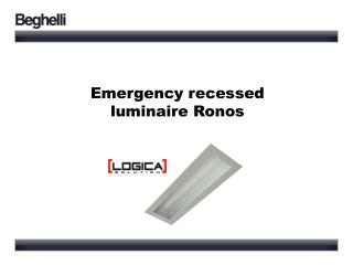 Emergency recessed  luminaire Ronos