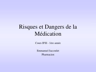 Risques et Dangers de la Médication