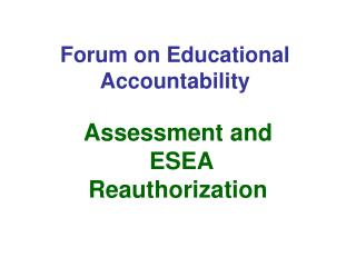 Forum on Educational Accountability
