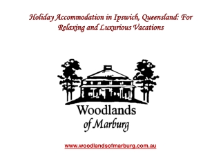 Holiday Accommodation in Ipswich Queensland For Relaxing and