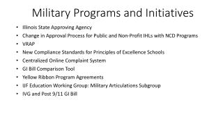 Military Programs and Initiatives