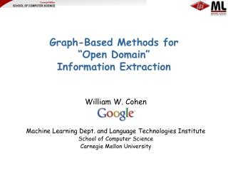 """Graph-Based Methods for """"Open Domain"""" Information Extraction"""