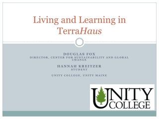 Living and Learning in Terra Haus