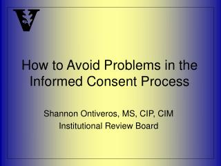 How to Avoid Problems in the Informed Consent Process