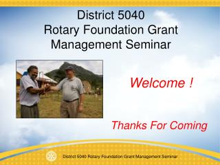District 5040  Rotary Foundation Grant Management Seminar
