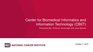 Center for Biomedical Informatics and Information Technology (CBIIT)