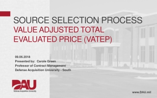 Source Selection Process Value Adjusted Total Evaluated Price (VATEP)