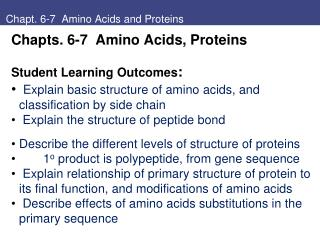Chapt. 6-7  Amino Acids and Proteins