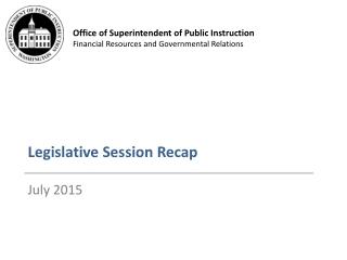 Legislative Session Recap